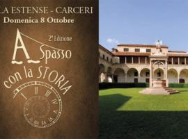 A Spasso con la Storia 2017 – Villa Estense – Carceri
